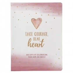 Take Courage Dear Heart