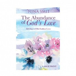 The Abundance Of God's Love